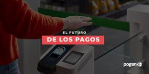 ¿El futuro de los pagos está en la palma de la mano?