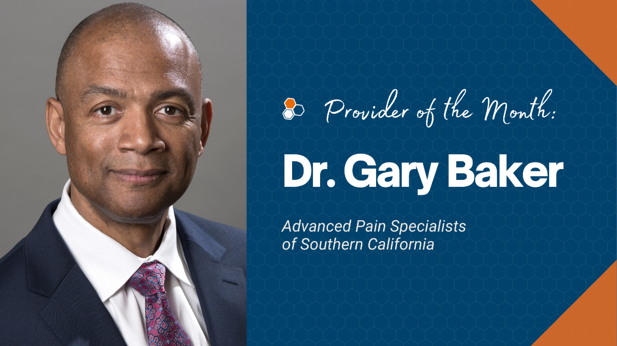 Dr. Gary Baker: Serving His Country, Patients & the Medical Community