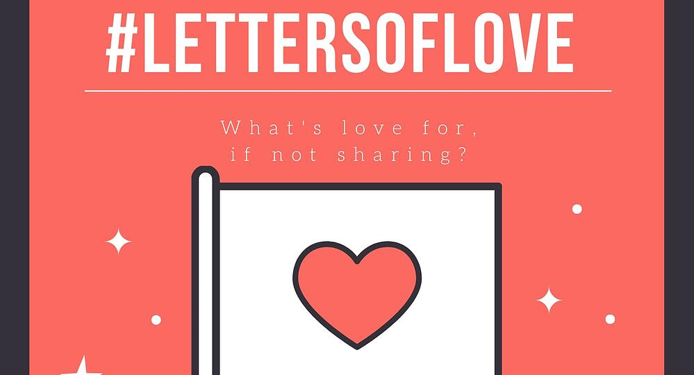 Letters of love: A campaign of solidarity and hope.
