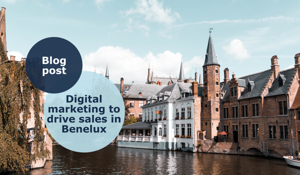 Digital marketing to drive sales in Benelux region Europe