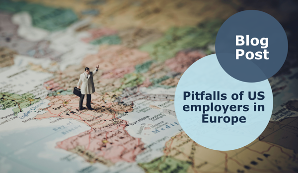 Common mistakes of US employers in Europe