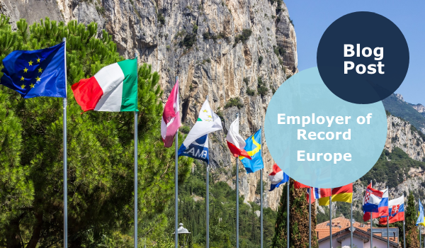 Employer of Record in Europe - EOR in Europe