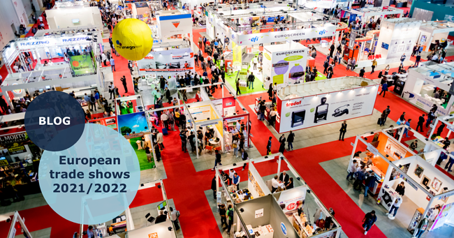 European trade shows you don't want to miss in 2021/2022