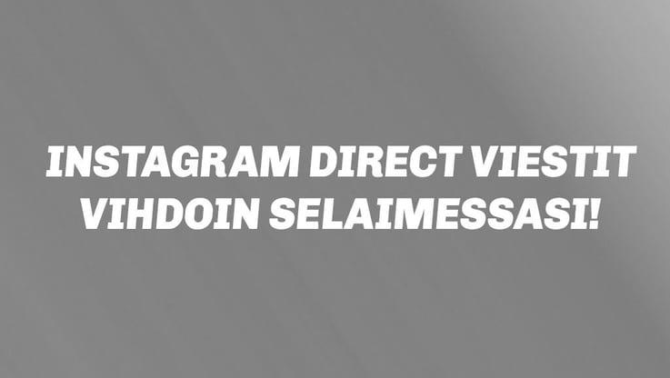 Instagram Direct-viestit vihdoin selaimessasi!