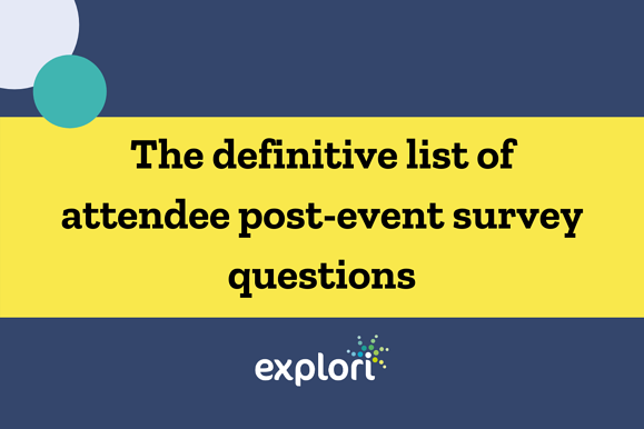11 most important post event survey questions for attendees