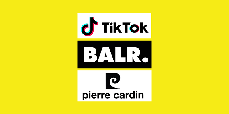 TikTok, BALR and Pierre Cardin