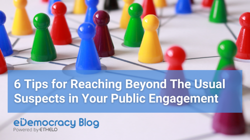 6 Tips to Reach Beyond The Usual Suspects in Your Public Engagement