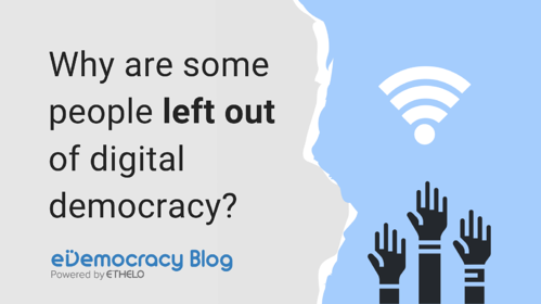 Why Are Some People Left Out of Digital Democracy?