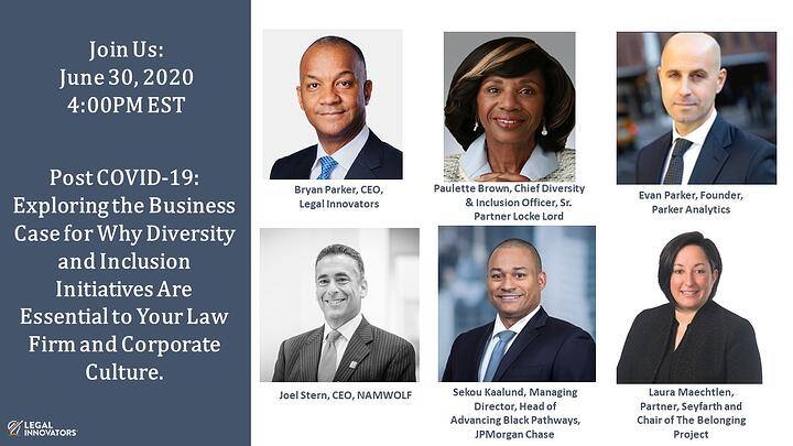 [Virtual Roundtable] Post COVID-19: Exploring the Business Case for Why Diversity and Inclusion Initiatives Are Essential to Your Law Firm and Corporate Culture