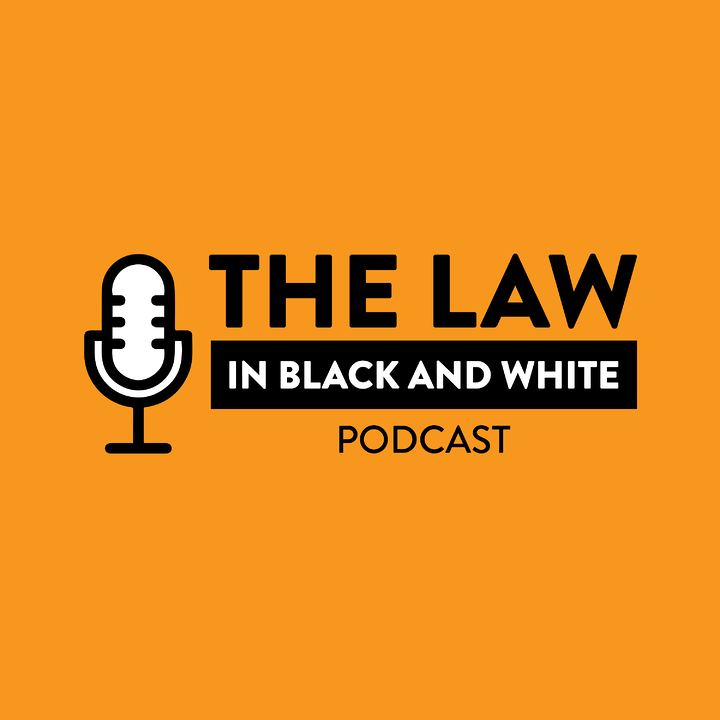 The Law in Black and White Podcast Launches