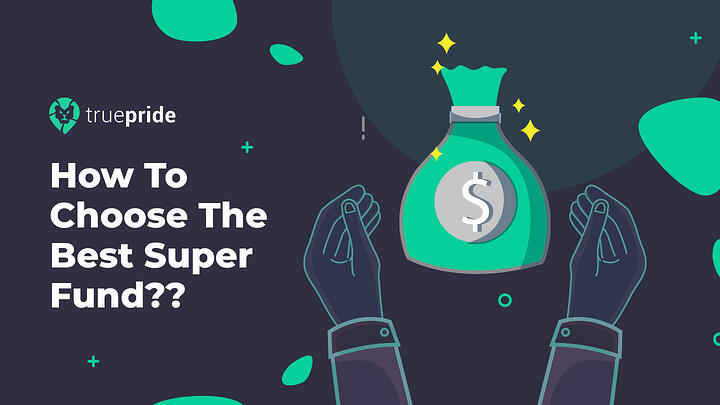 How To Choose The Best Super Fund??