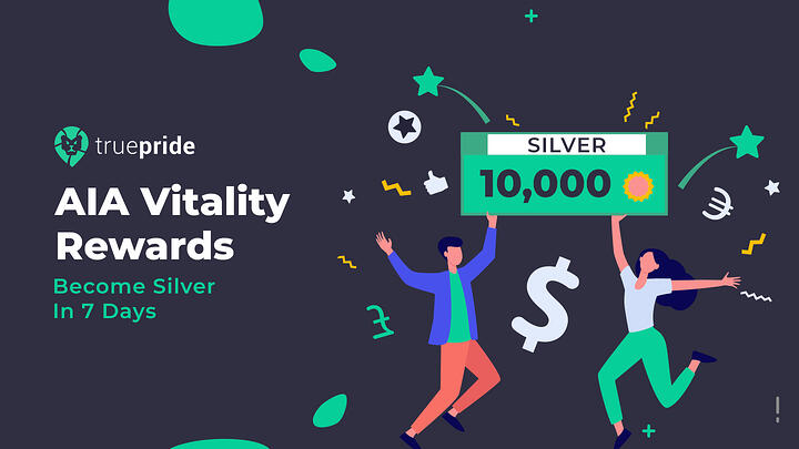 AIA Vitality Rewards - Become Silver In 7 Days