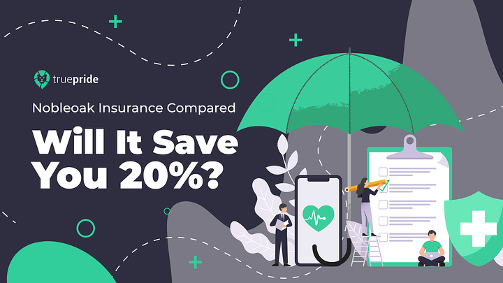 Nobleoak Insurance Compared - Will It Save You 20%?