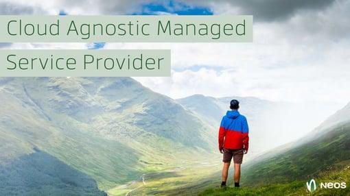 Cloud Agnostic Managed Service Provider
