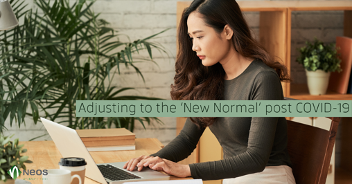 Adjusting to the 'New Normal' post COVID-19