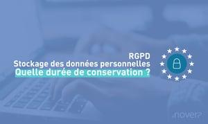 RGPD - Durée de conservation des données