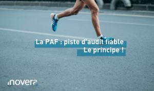 Coureur sur piste. Texte : La PAF : piste d'audit fiable Le principe !