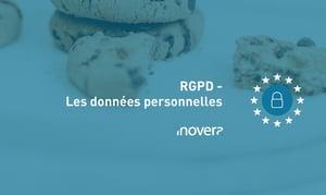 Texte : RGP : Les données personnelles Photographie : cookies
