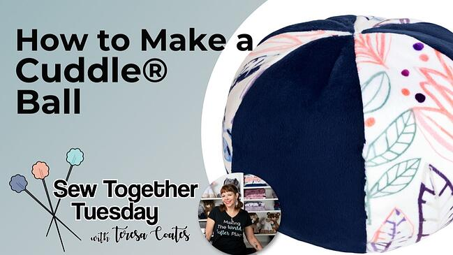How to Sew a Cuddle® Minky Fabric Soft Ball (& Free Pattern)