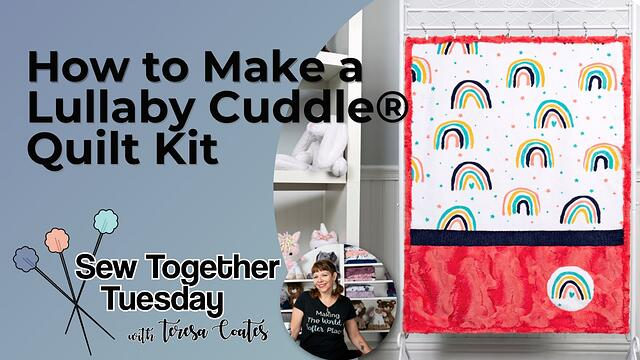 How to Make a Cuddle® Lullaby Quilt(& Free Pattern)