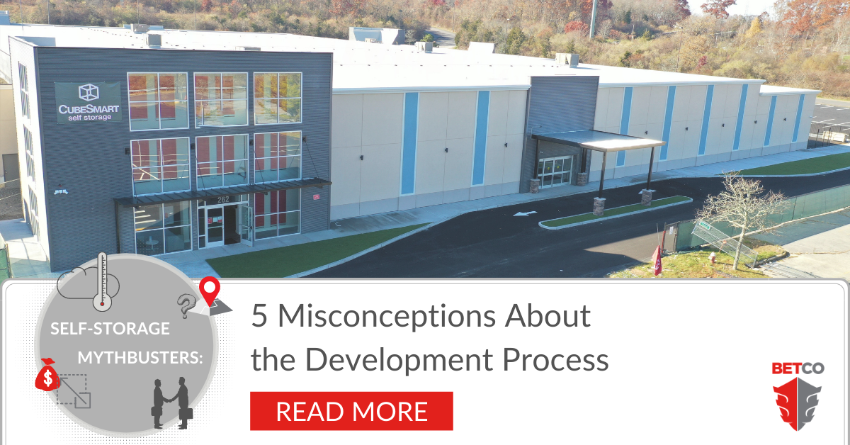 Self-Storage Myth Busters: 5 Misconceptions About the Development Process