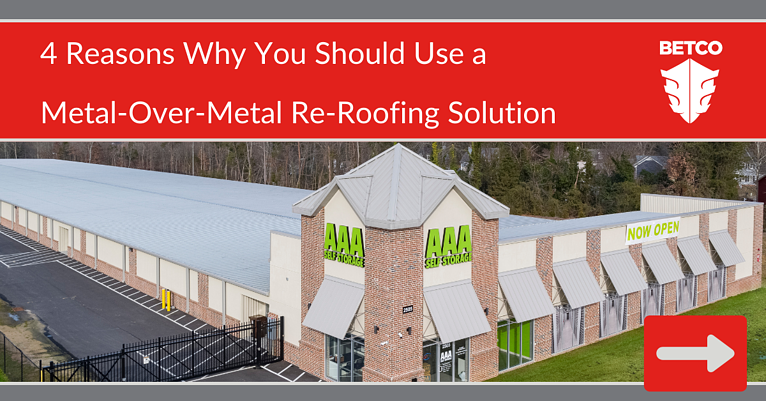 4 Reasons Why You Should Use a Metal-Over-Metal Re-Roofing Solution