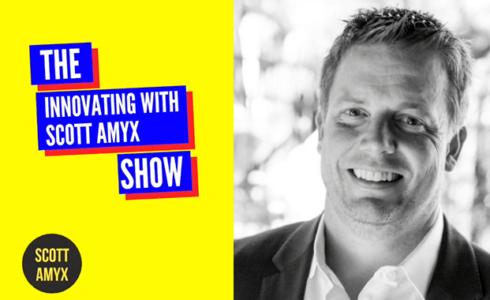 Innovating with Scott Amyx