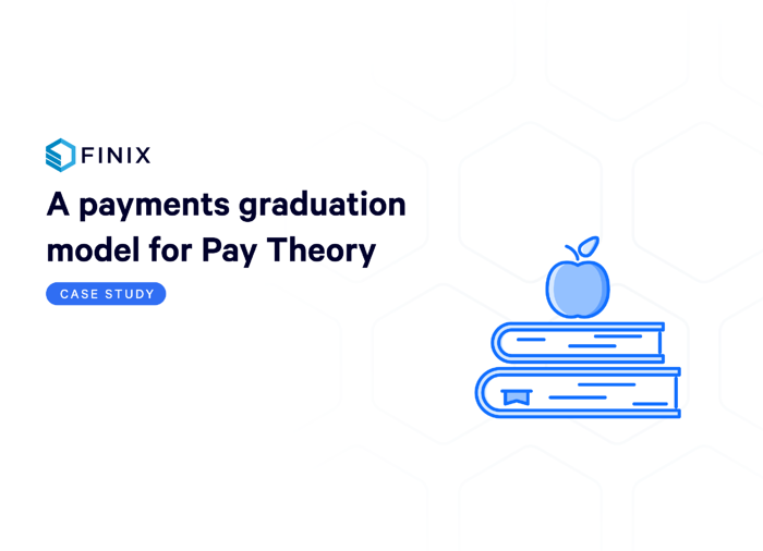 Finix and Pay Theory Case Study