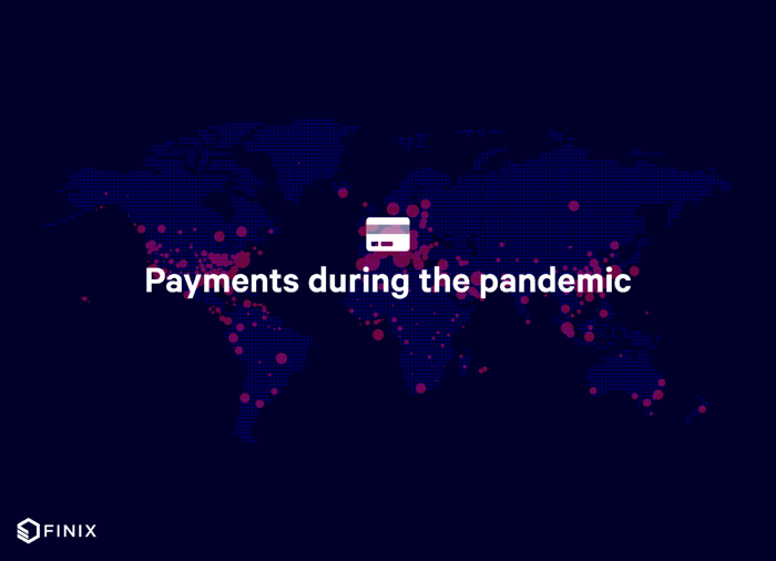 Payments during the pandemic