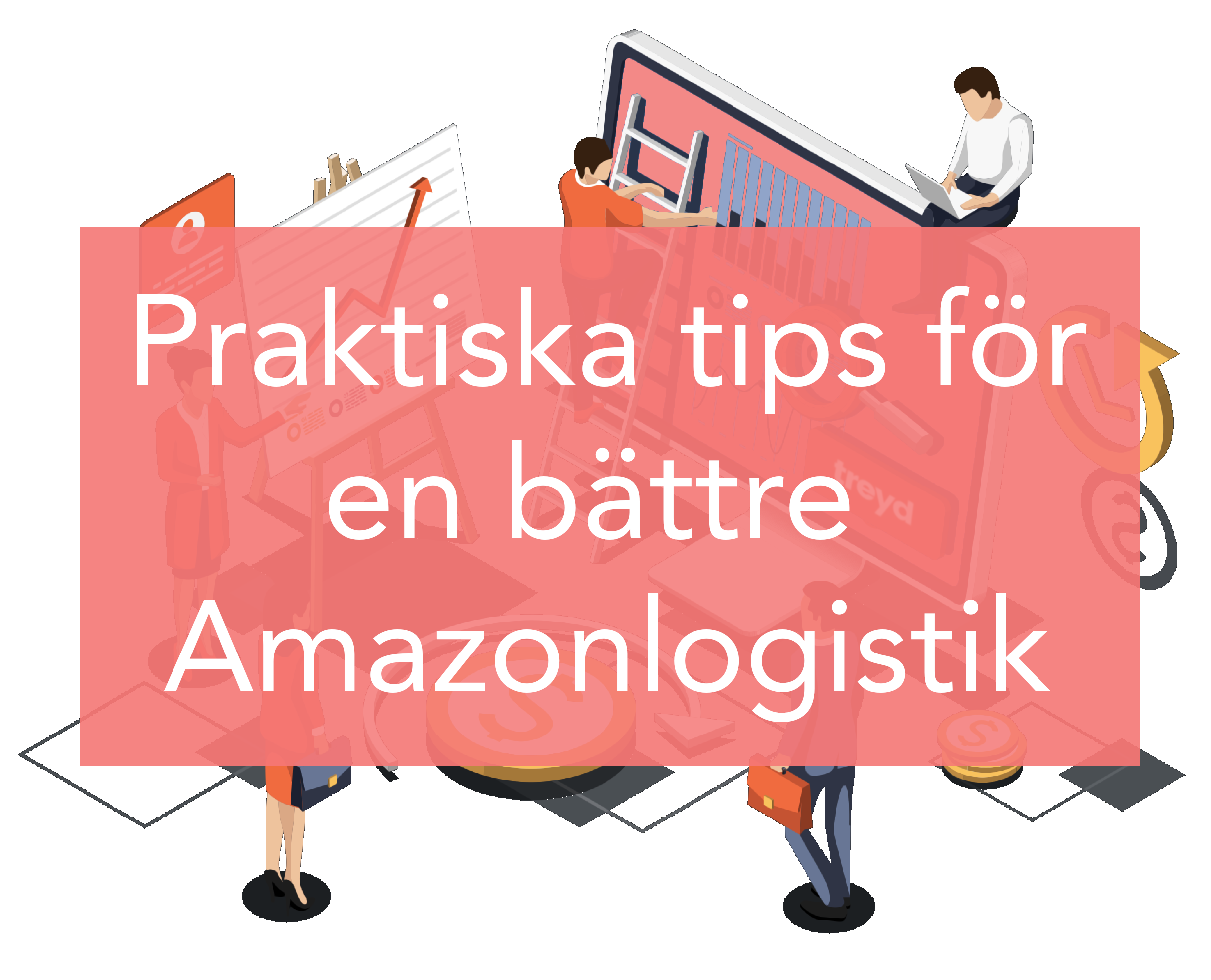 Praktiska tips för logistik på Amazon