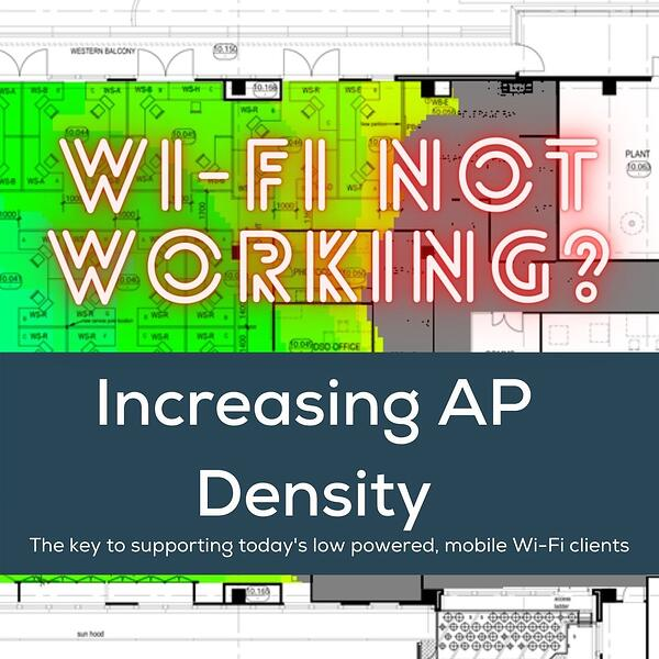 Wi-Fi Design: Increasing Access Point Density