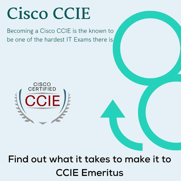 The Long Road to Cisco CCIE Emeritus