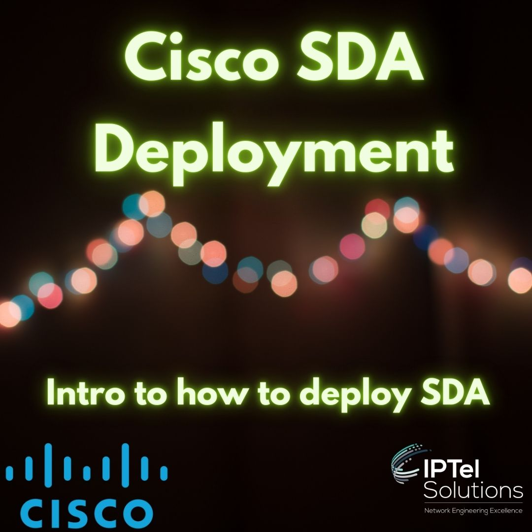 Cisco SD Access Deployment