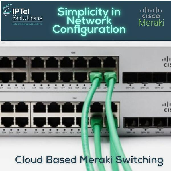 Cisco Meraki Switching