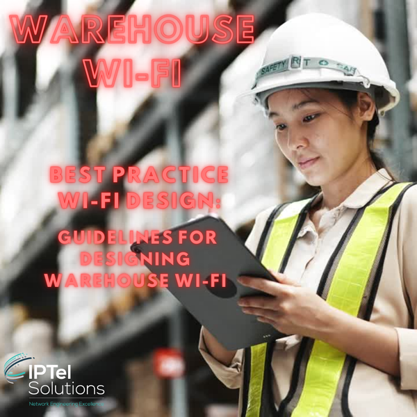 Warehouse Wi-Fi - Best Practice