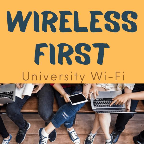 Wireless First: University Wi-Fi