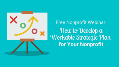 Free: How to Develop a Workable Strategic Plan for Your Nonprofit