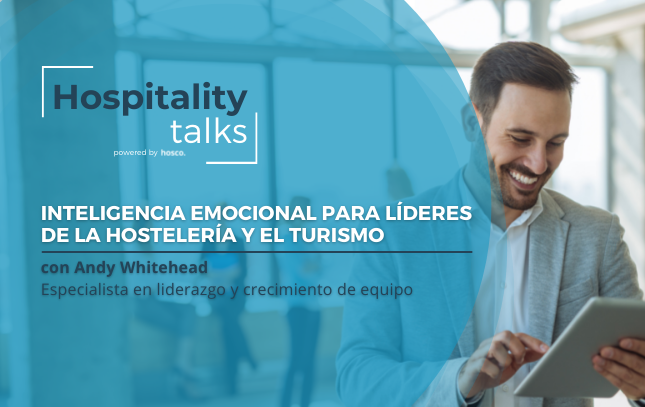 Inteligencia emocional para líderes de la hostelería y el turismo