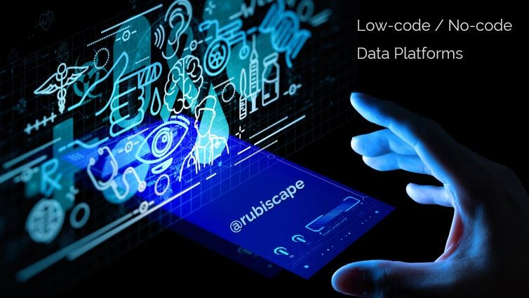From Start-ups to Fortune 500, Why Everyone is Looking for Low-code / No-code Data Platforms?