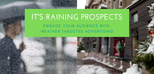 Engage your Audience with Weather Targeted Advertising
