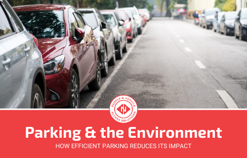 How Efficient Parking Reduces the Impact on the Environment