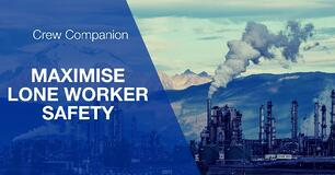 Leave no worker behind: Maximise Lone Worker's safety in hazardous areas