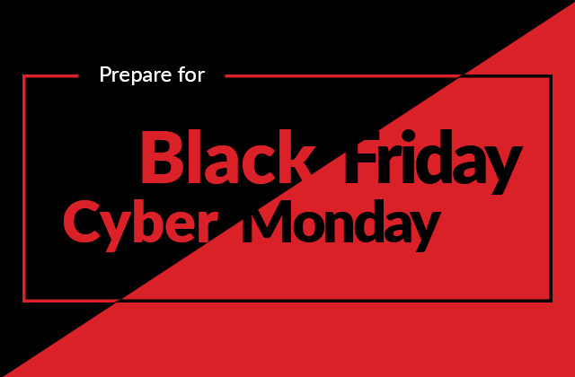 Prepare for Black Friday and Cyber Monday 2021