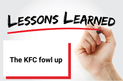 Lessons learned from supply chain blunders - the KFC fowl up [Opinion piece]