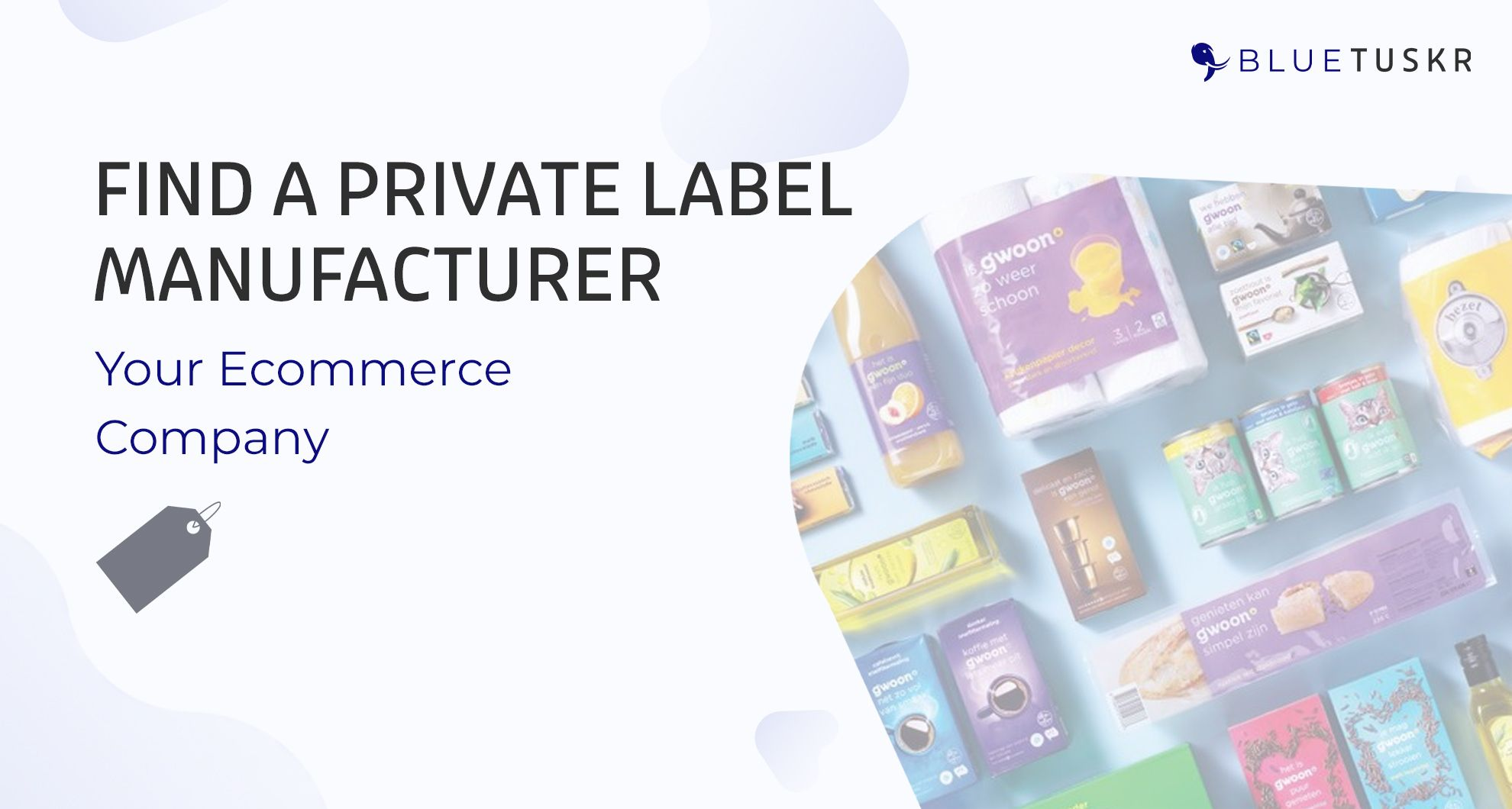 How to Find a Private Label Manufacturer for Your Ecommerce Company