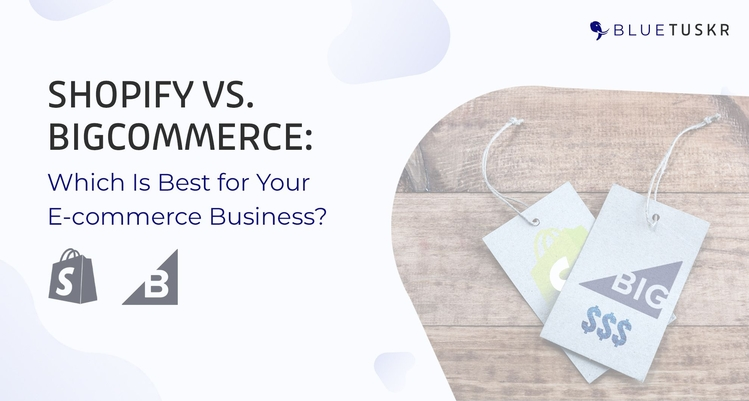 Shopify vs. BigCommerce: Which Is Best for Your E-commerce Business?