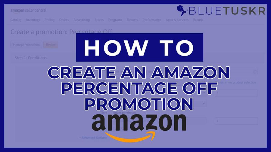 How to Create an Amazon Percentage Off Promotion