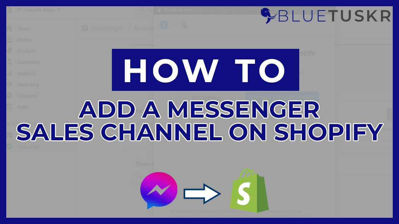 How to Add a Messenger Sales Channel on Shopify