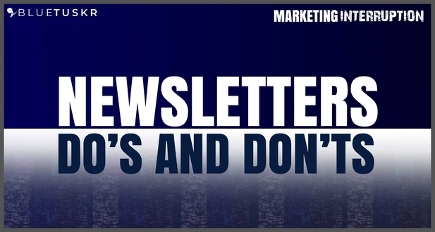 Newsletter Do's and Don'ts