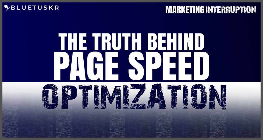 The Truth Behind Page Speed Optimization
